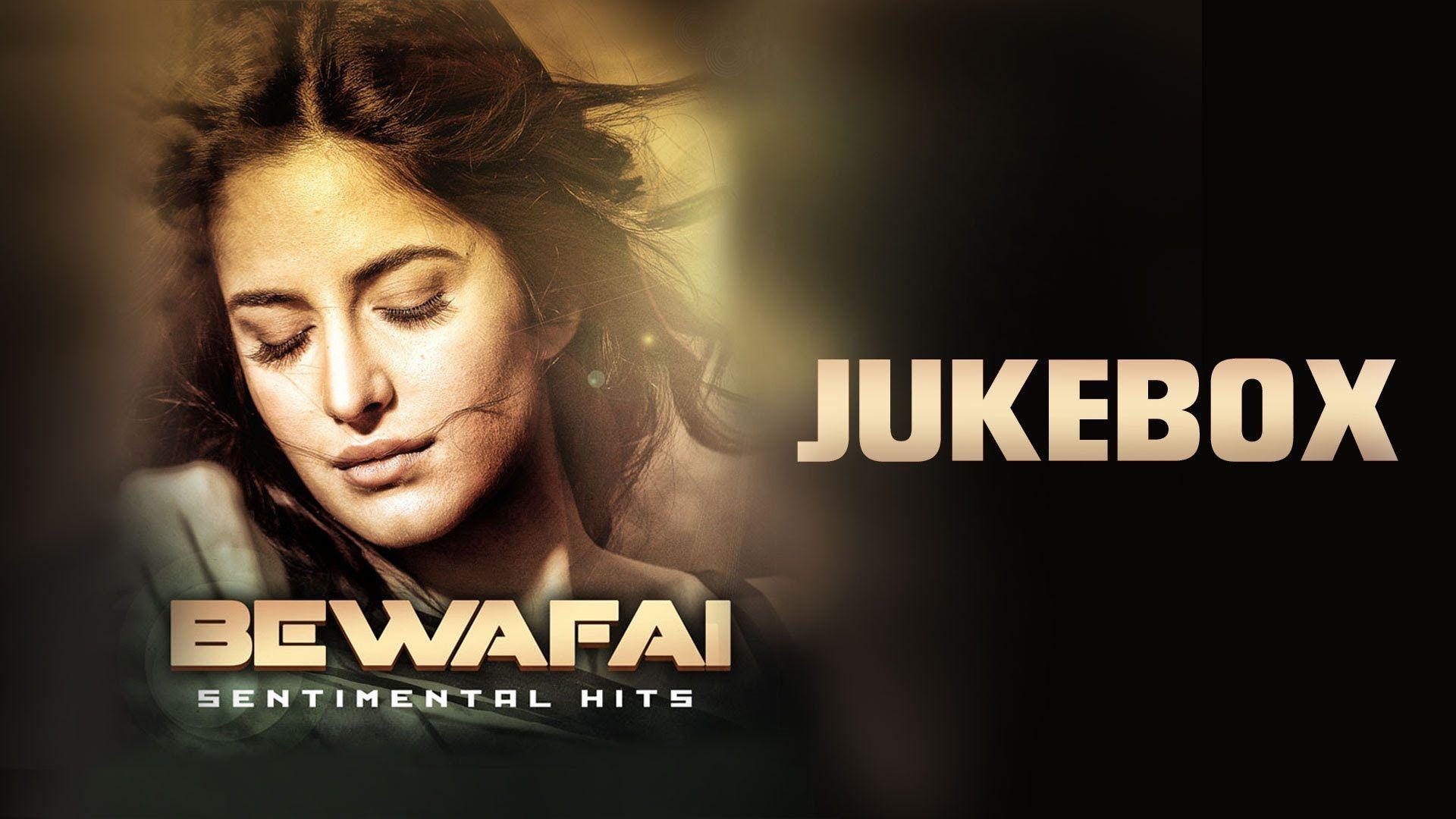 Bollywood bewafai song list