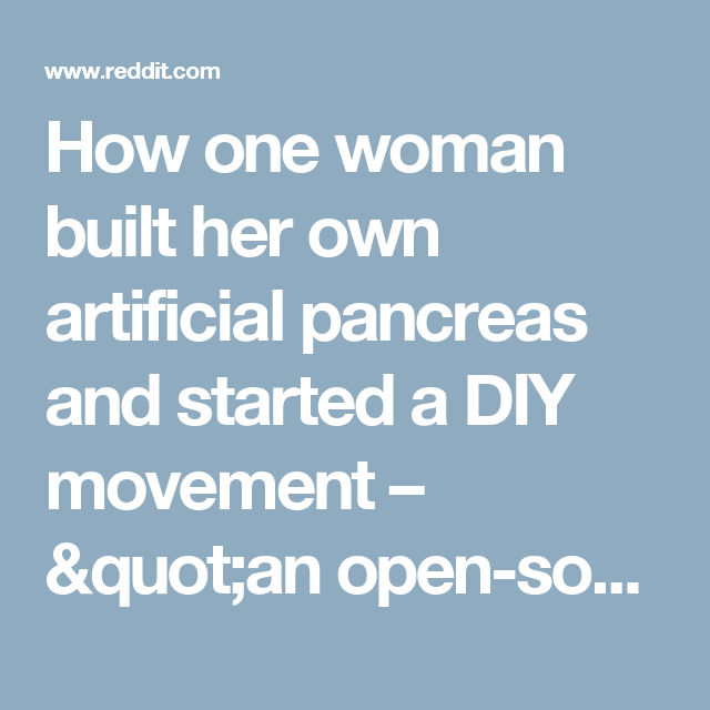 How one woman built her own artificial pancreas and started a diy how one woman built her own artificial pancreas and started a diy movement an solutioingenieria Image collections