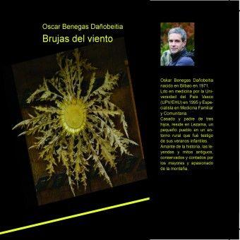 Brujas del viento - La nueva Novela de Oskar Benegas. Merece la pena, muy entretenida!!