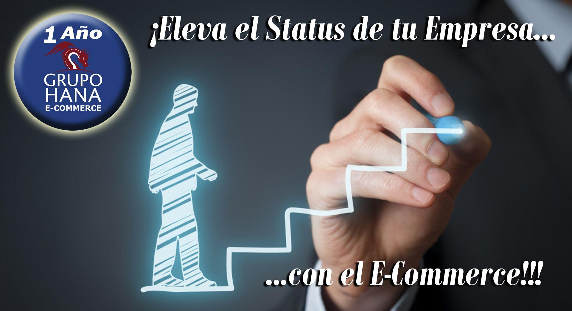 ¡Potencia tu Status Empresarial con el E-Commerce!!!