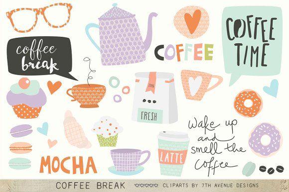 Coffee Break Cliparts by 7th Avenue Designs on @creativemarket