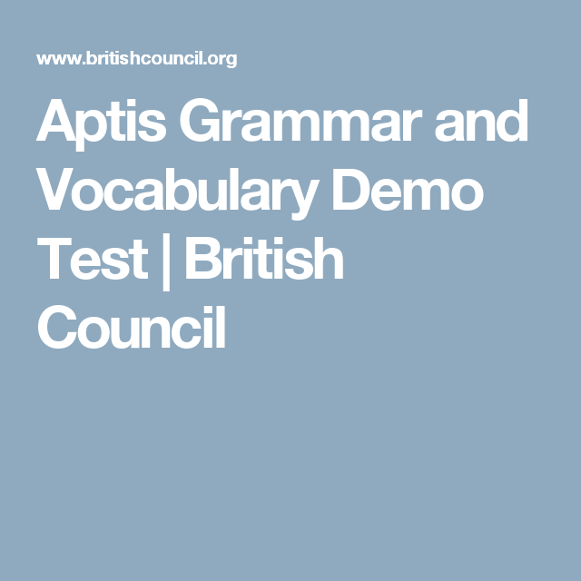 aptis grammar and vocabulary demo test british council aptis exam pinterest vocabulary. Black Bedroom Furniture Sets. Home Design Ideas
