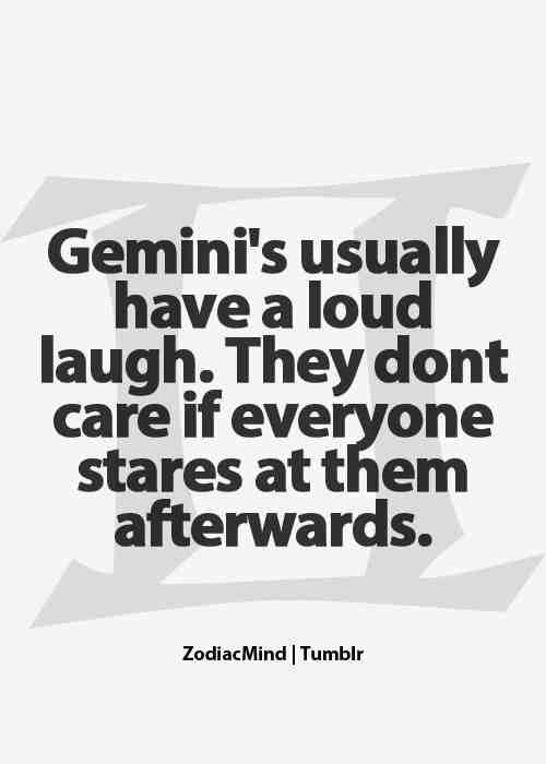 Gemini With Loud Laugh Gemini Quotes Horoscope Gemini Gemini Life