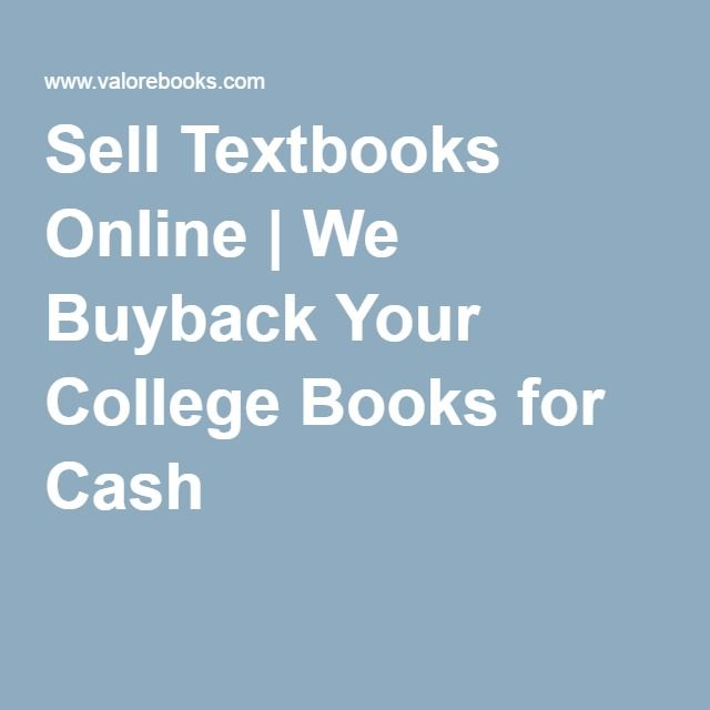 Cheap Textbooks Online >> Sell Textbooks Online We Buyback Your College Books For