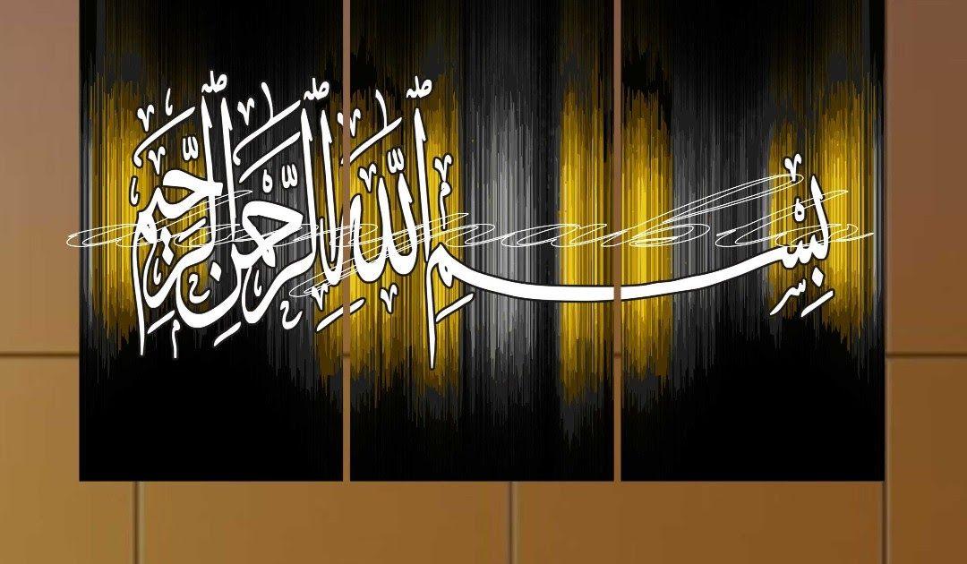 30 Lukisan Kaligrafi Bismillahirrahmanirrahim Di 2020 Lukisan