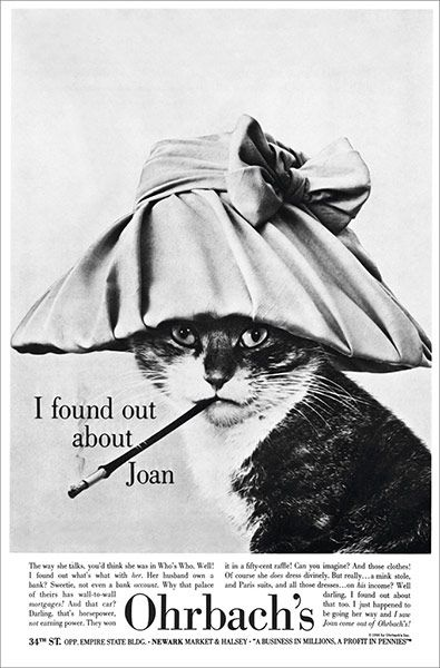 50s advertising, if they can make a cat look classy, it must be some department store! *is this a LOL Cat predecessor?