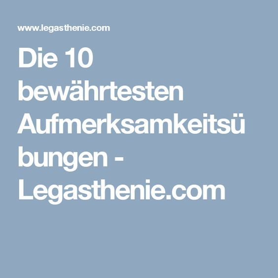 die 10 bew hrtesten aufmerksamkeits bungen lernen legasthenie legasthenie. Black Bedroom Furniture Sets. Home Design Ideas