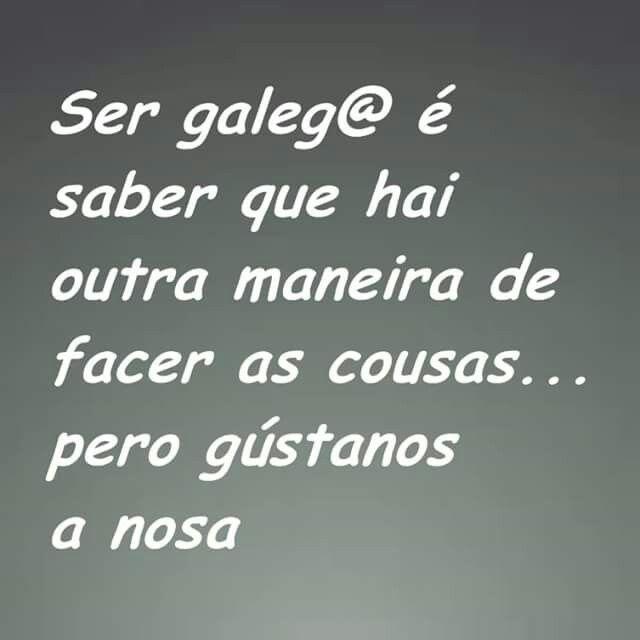 Ser Galego Frases Bonitas Frases De La Vida Y Frases