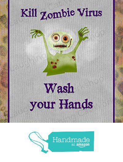 Zombie Bathroom Art Print, Funny bathroom decor, Funny Zombie art, School Nurse art, Apocalypse Zombie Wash Your hands, Doctors office decor, Cute Zombies Print, Halloween Zombie Virus Art, Dorm Decor from Laughing Cat Workshop https://www.amazon.com/dp/B01LXQ4DDR/ref=hnd_sw_r_pi_dp_xuzFybN4QR679 #handmadeatamazon