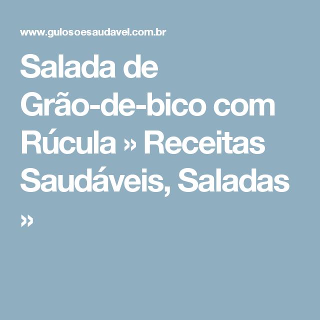 Salada de Grão-de-bico com Rúcula » Receitas Saudáveis, Saladas »