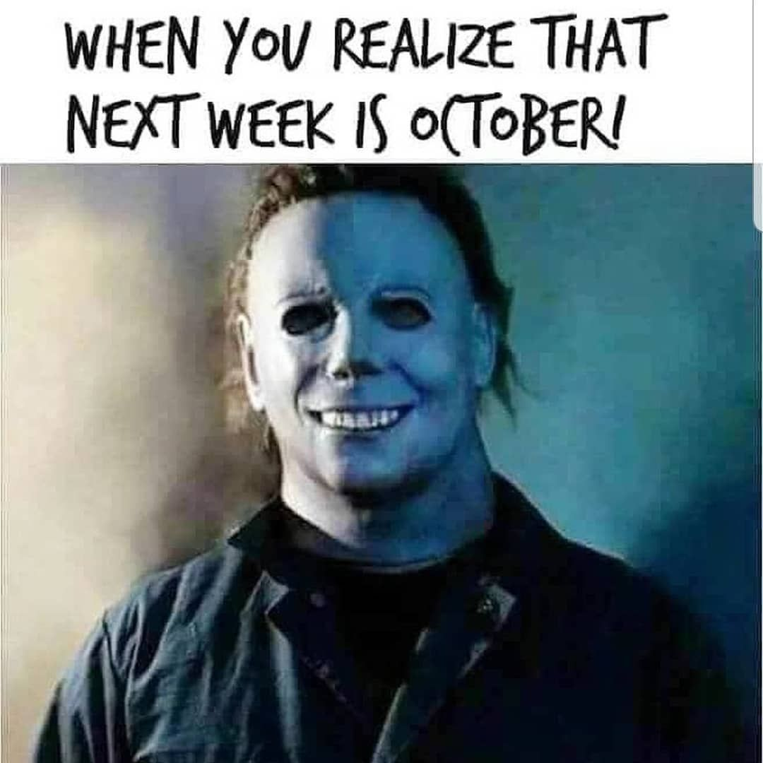 Hell yea! Not only my favorite month of the year but my birthday month as well... Hell yea! Not only my favorite month of the year but my birthday month as well... #birthdaymonthmeme