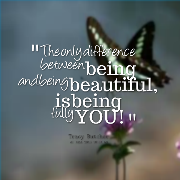 15898-the-only-difference-between-being-and-being-beautiful-is.png (612×612)