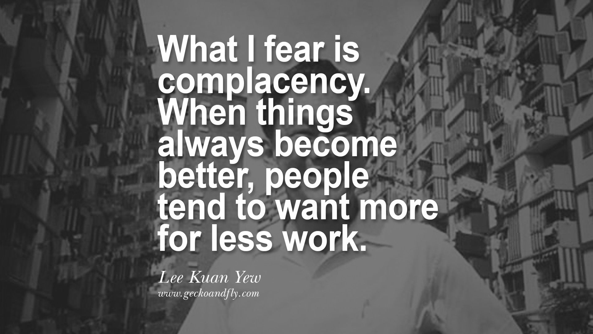 Complacency Quotes Lee Kwan Yew Dead Death Quotes 李光耀 Lee Hsien Loong Lee Wei Ling