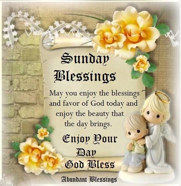 Have A Blessed Sunday Everyone Sunday Pinterest Happy Sunday