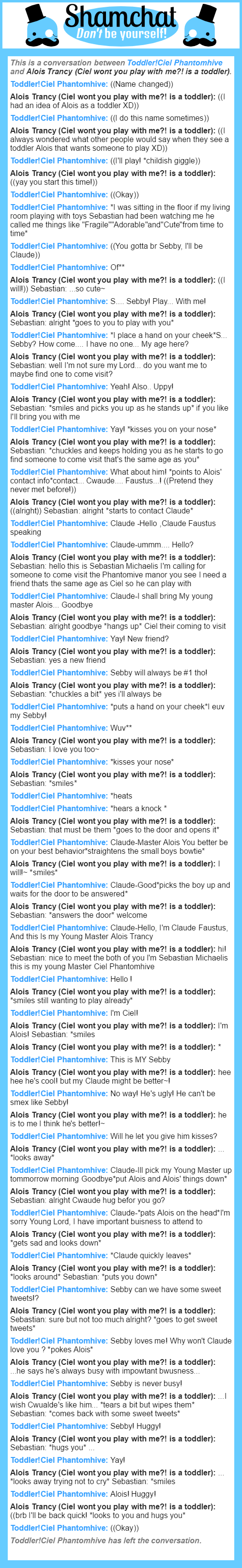 A conversation between Alois Trancy (Ciel wont you play with me?! is a toddler) and Toddler!Ciel Phantomhive