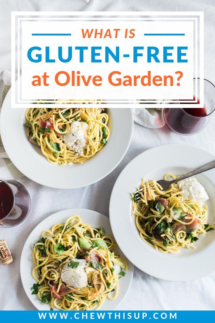Olive Garden Gluten Free Menu 2019 Is Olive Garden's