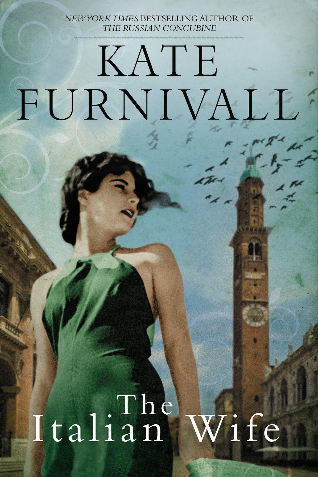 Book Review The Italian Wife By Kate Furnivall Italian Wife Historical Fiction Bestselling Author