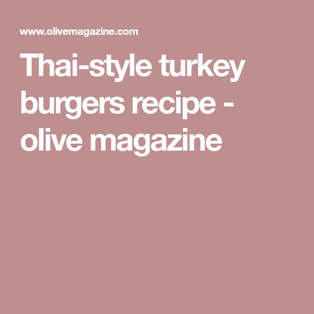 Thai-style turkey burgers   Recipe (With images)   Turkey ...