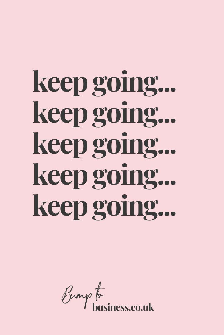 Keep Going Quote   Create quotes, Go for it quotes, Keep going quotes