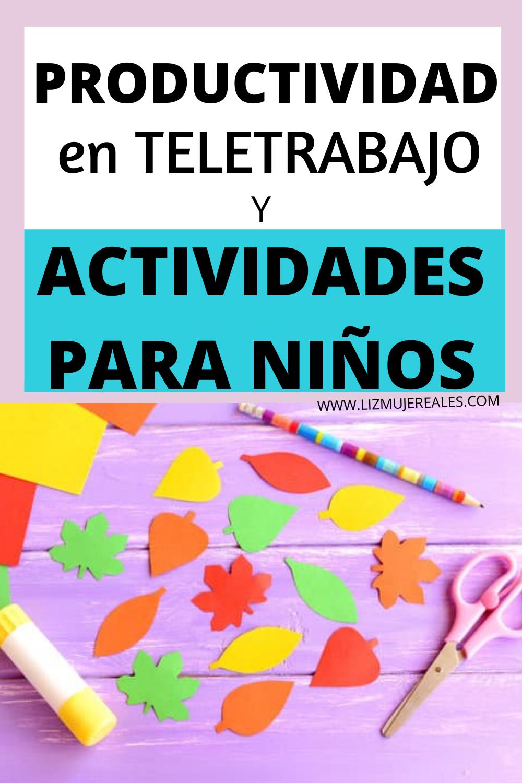 Actividades Para Niños Y Teletrabajo Actividades Para Niños Actividades Divertidas Para Niños Niños Pequeños
