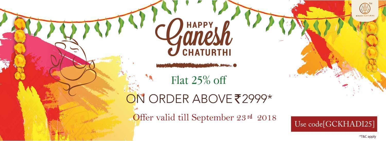 Happy Ganesh ChaturthiKhadi Natural Big Sale Flat 25 Off