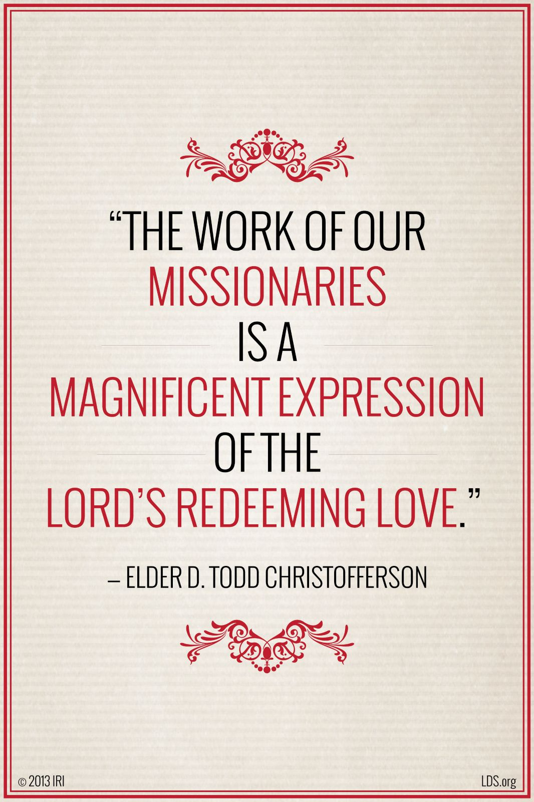 Lds Missionary Quotes Simple The Work Of Our Missionaries Is A Magnificent Expression Of The