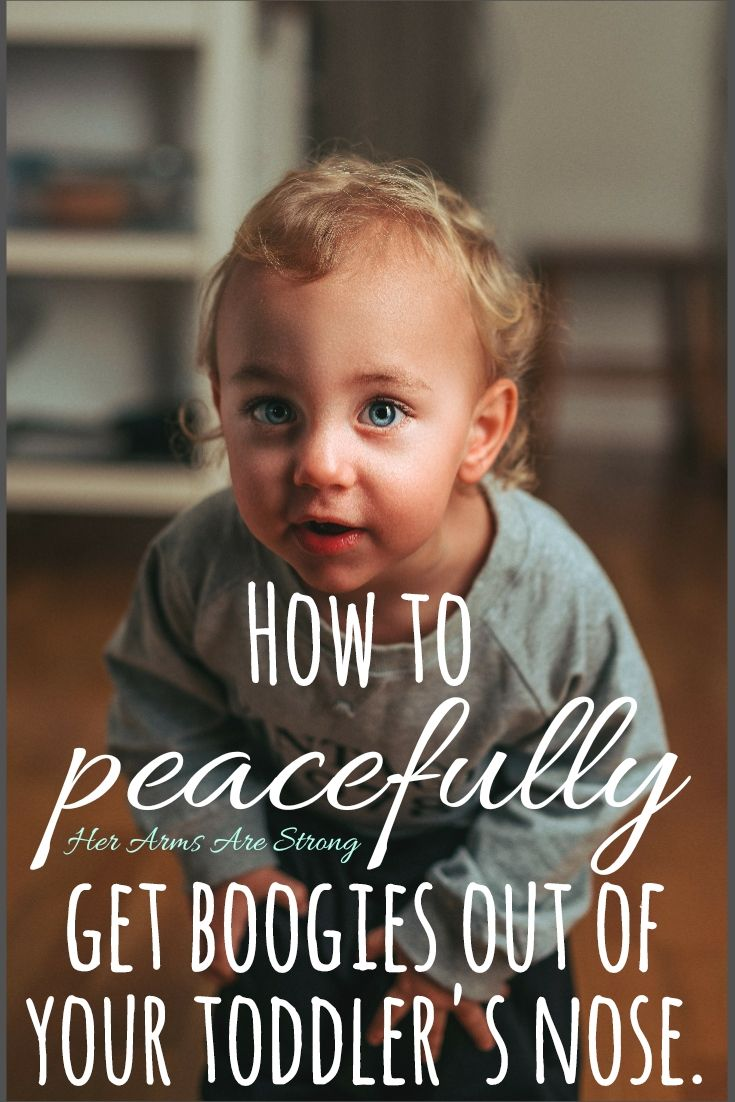 How to Peacefully Get Boogies Out of Your Toddler's Nose ...