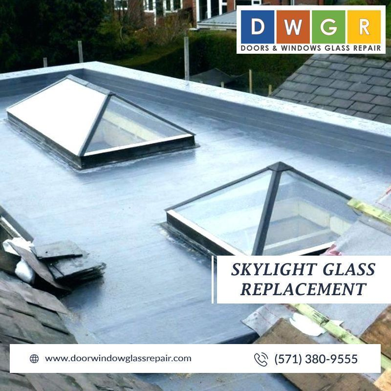 Skylight Glass Replacement Glassrepair At Doors And Windows Glass