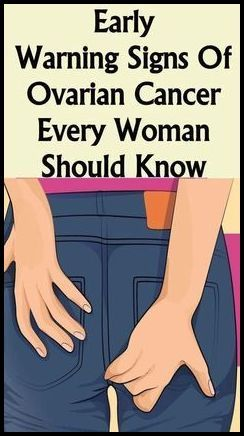 4 Early Symptoms Of Ovarian Cancer That Every Woma