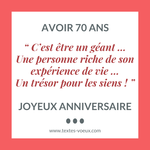 texte anniversaire papa maman ou autre personne g e de 70 ans sms bon anniversaire original. Black Bedroom Furniture Sets. Home Design Ideas