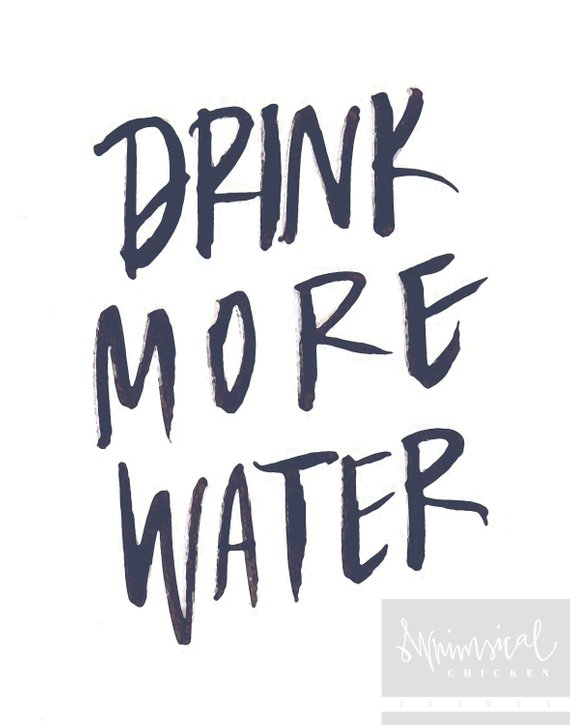 Drink More Water - Printable Wall Decor - Self-care Poster - Brush-lettered - Digital Download