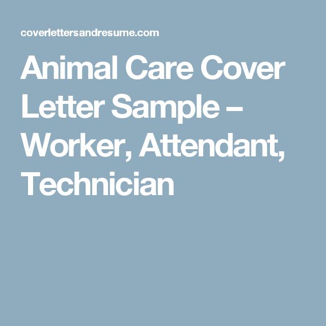 Animal Care Cover Letter Sample Worker Attendant Technician