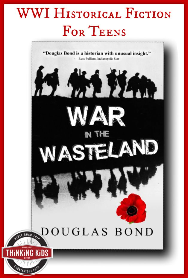 War in the Wasteland is another awesome book for teens by Douglas Bond. It tells the story of atheist C.S. Lewis in the trenches during WWI!