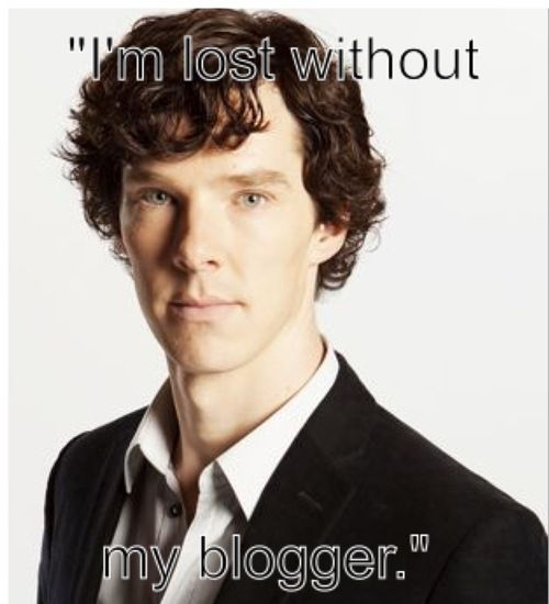I'm lost without my blogger