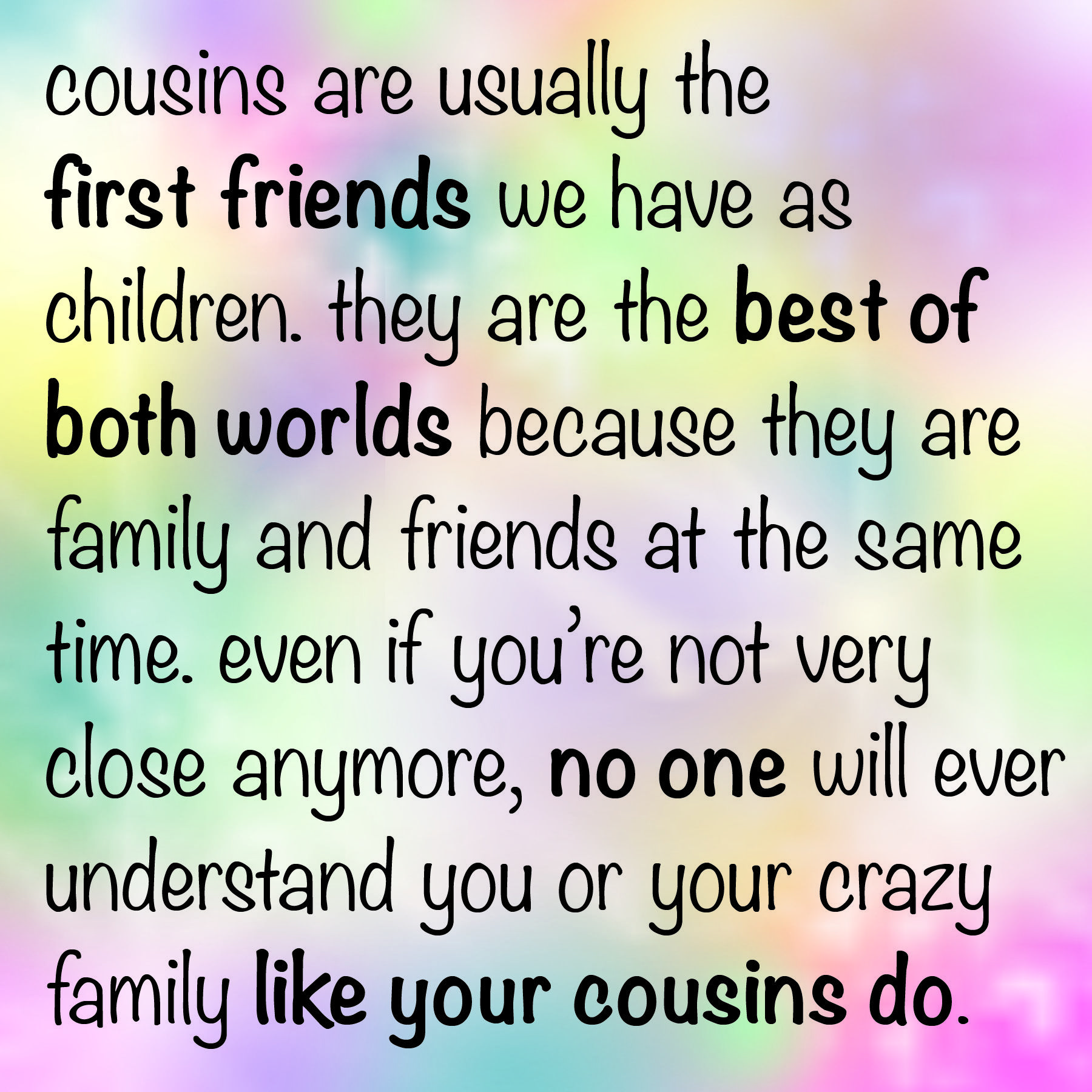 Quotes About Cousins Being Like Sisters