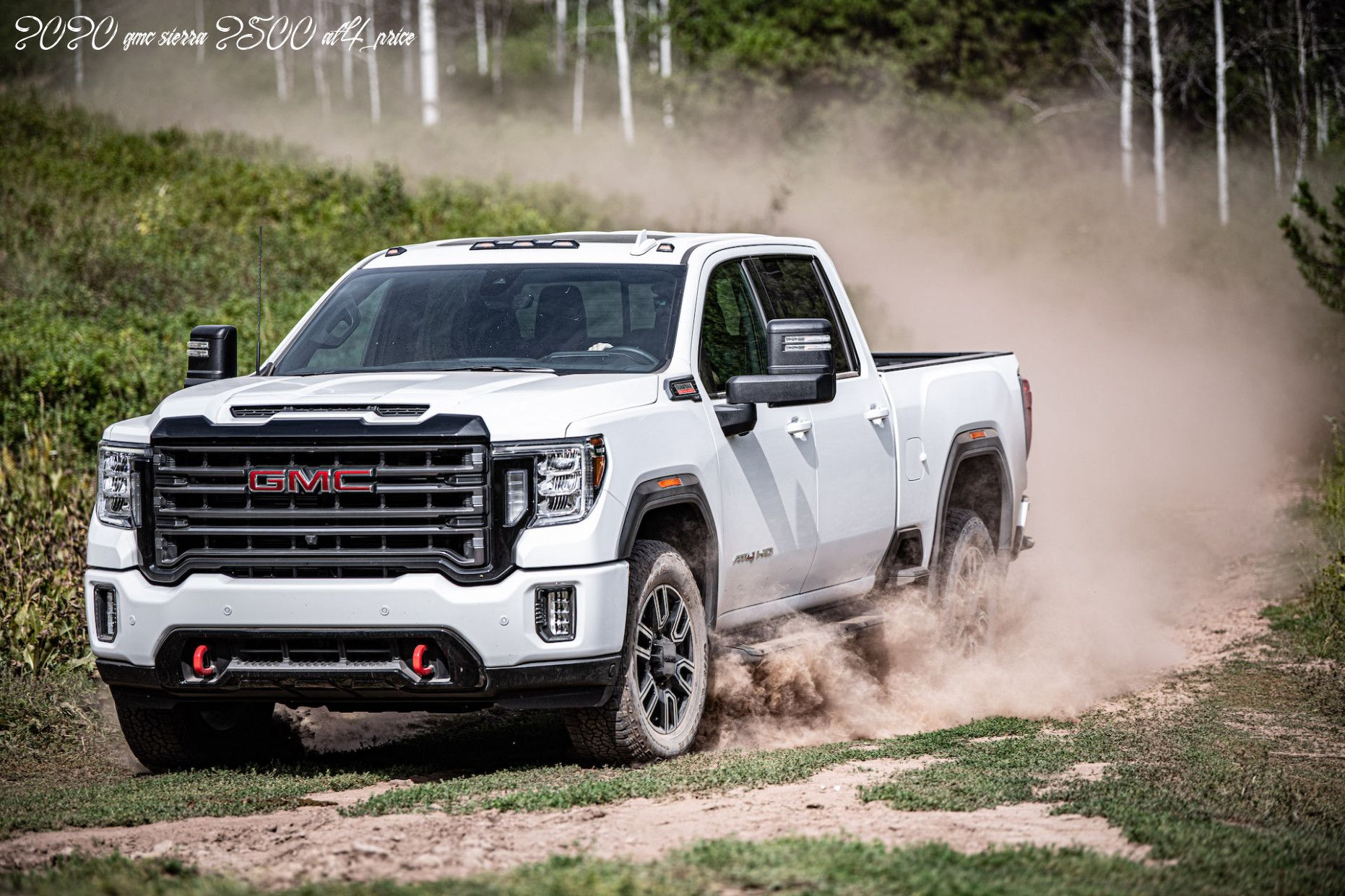 2020 Gmc Sierra 2500 At4 Price In 2020 Gmc 2500 Gmc Sierra 2500hd Gmc