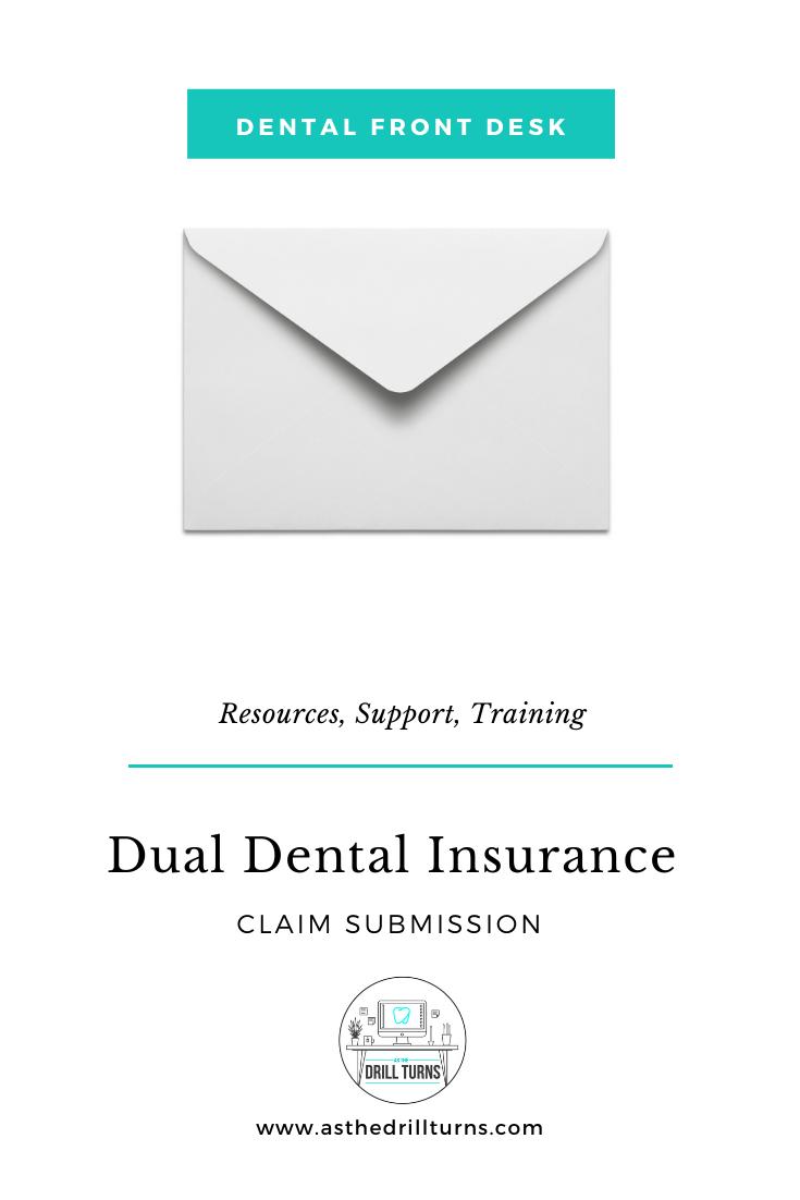 Billing Dual Dental Insurance Successfully Dental Insurance