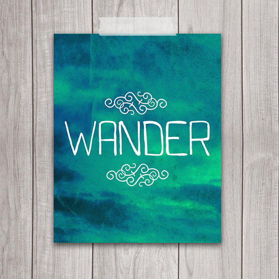 Wanderlust  8x10 Inspirational Print Travel by DreamBigPrintables