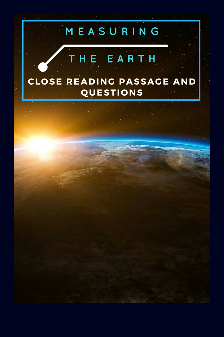 Measuring The Earth Free Reading Passage And Comprehension Questions Myteacherbin Reading Passages Free Reading Passages Close Reading Passages [ 1102 x 735 Pixel ]