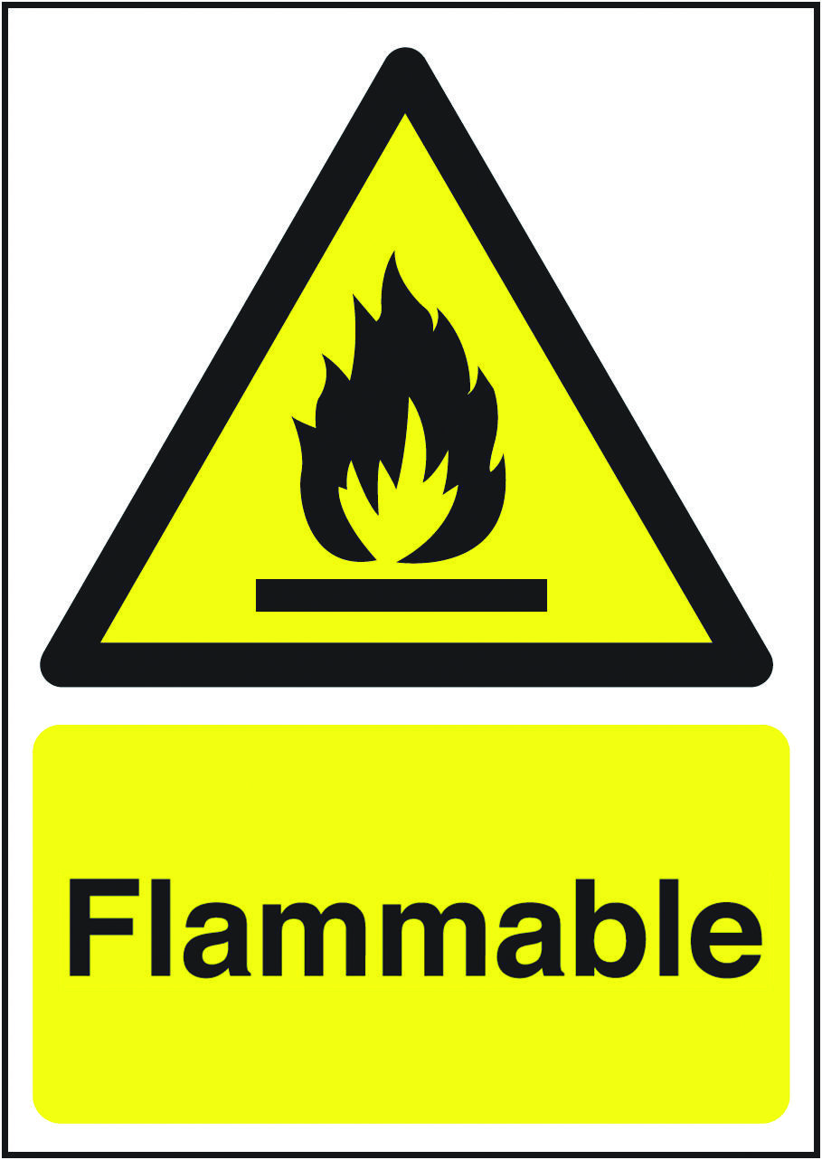 Flammable sign (not actually, it's incredibly durable
