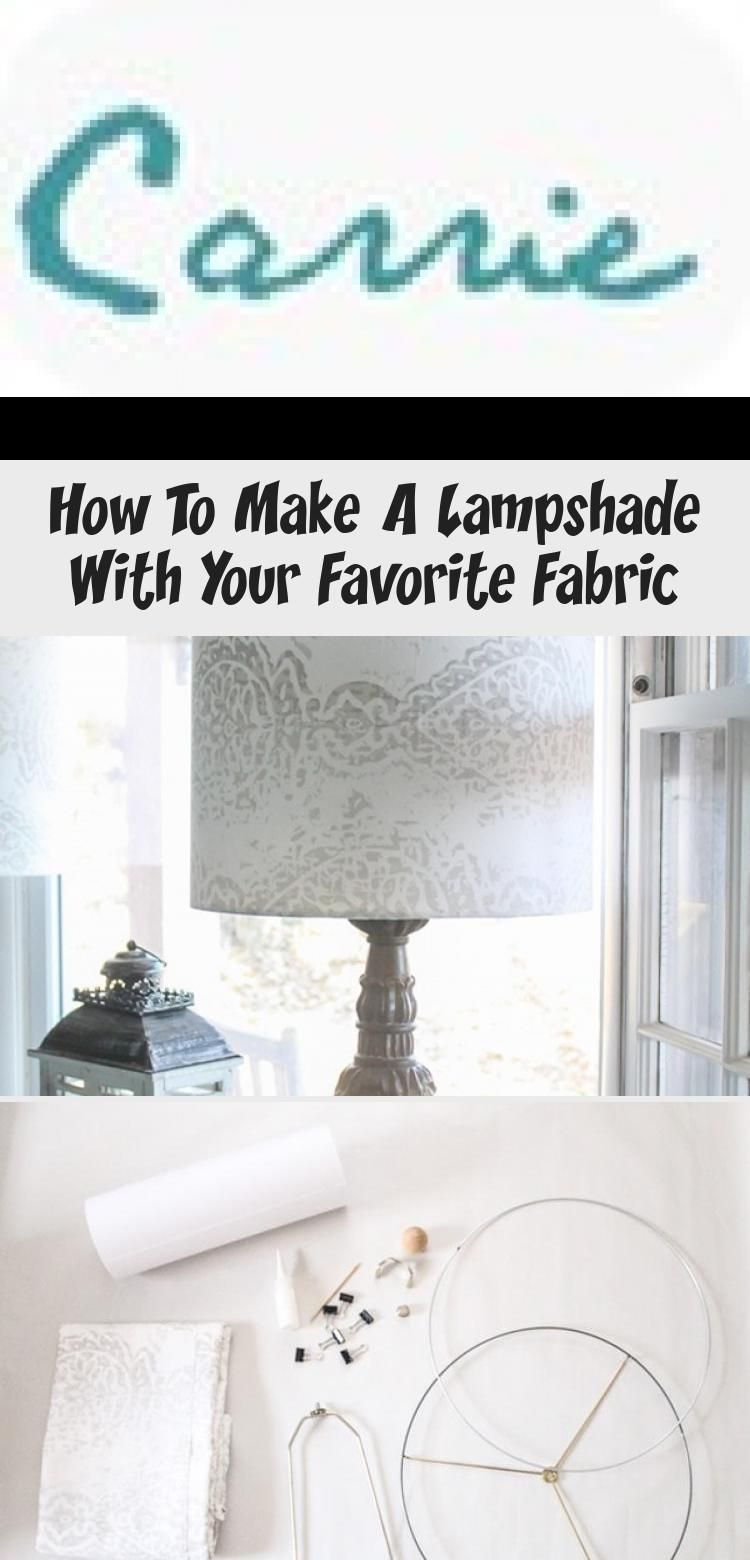 How to make a lampshade with your favorite fabric make a