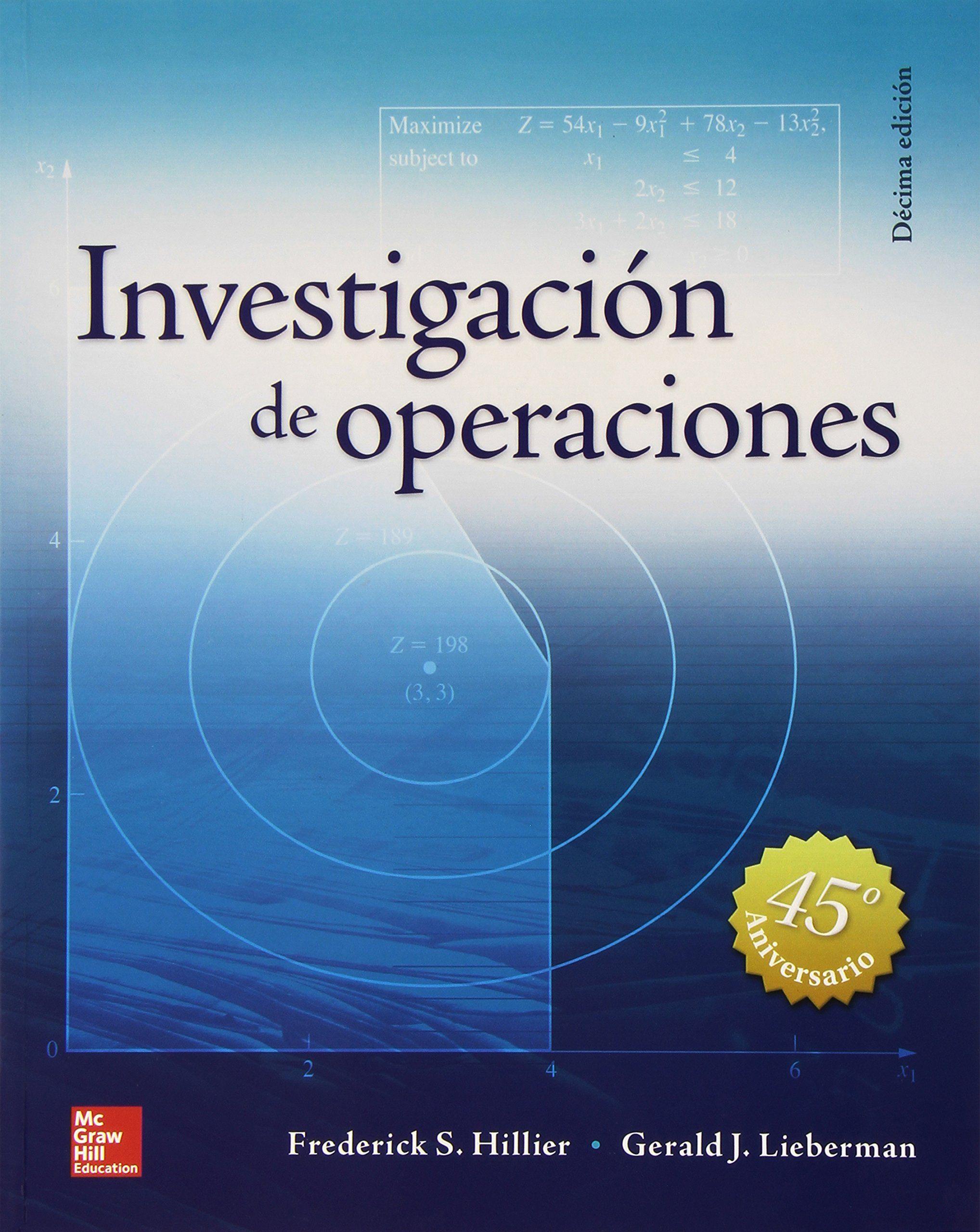 Investigación De Operaciones - 10ª Edición // Frederick. S ...  @tataya.com.mx