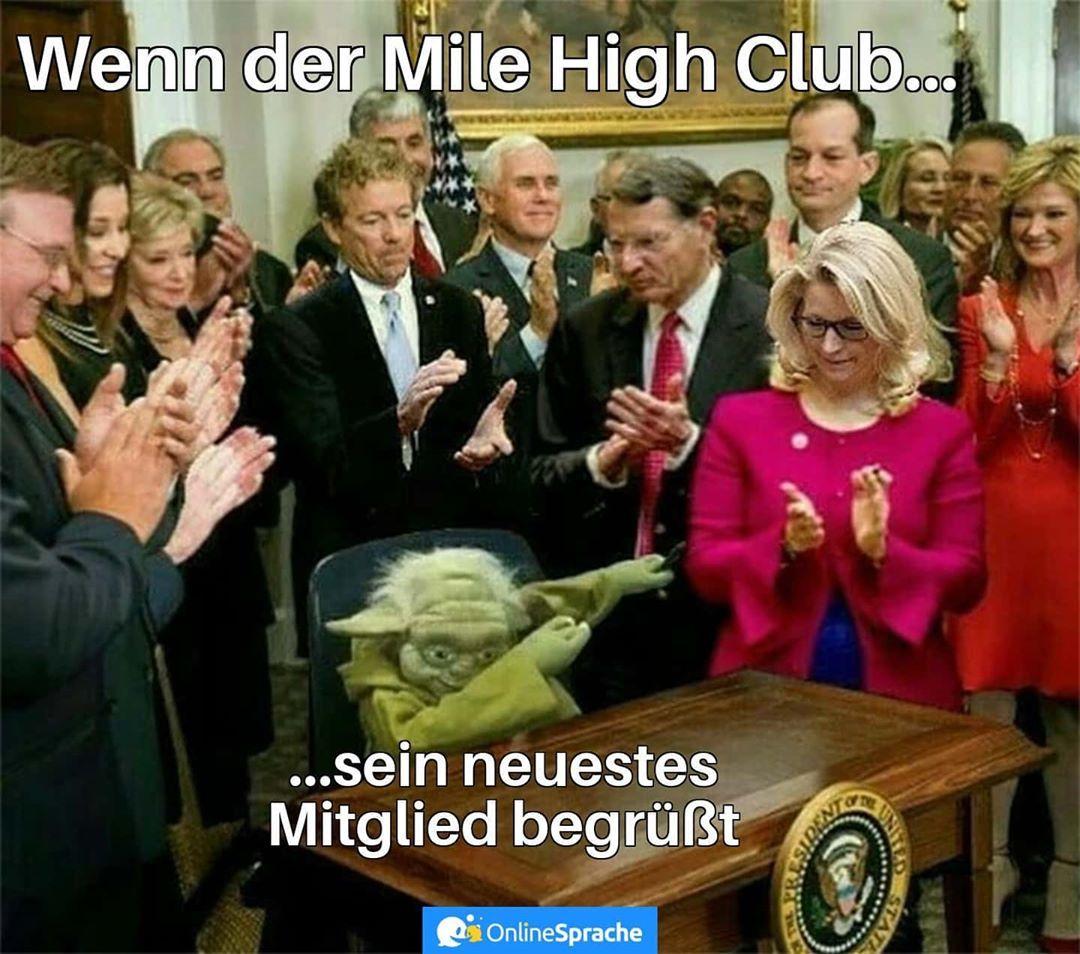 Bist Du Schon Mitglied Des Mile High Clubs Jojo Memes Funny Memes Memes