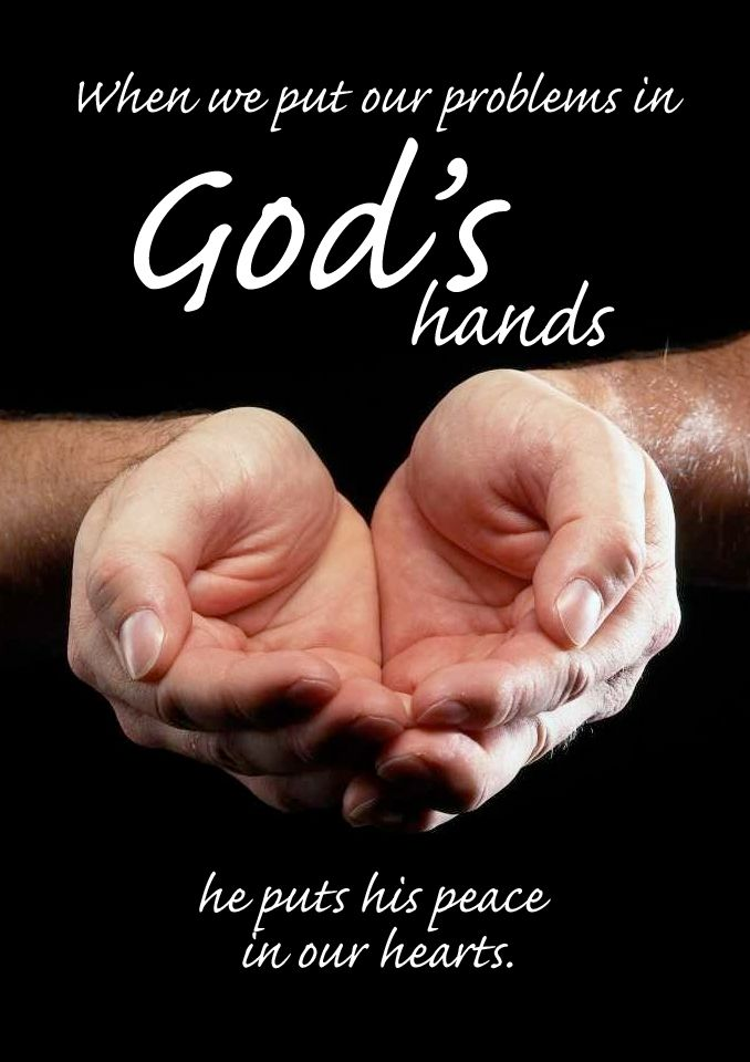 When We Put Our Problems Ins Hands He Puts His Peace In Our Hearts Bible In My Language