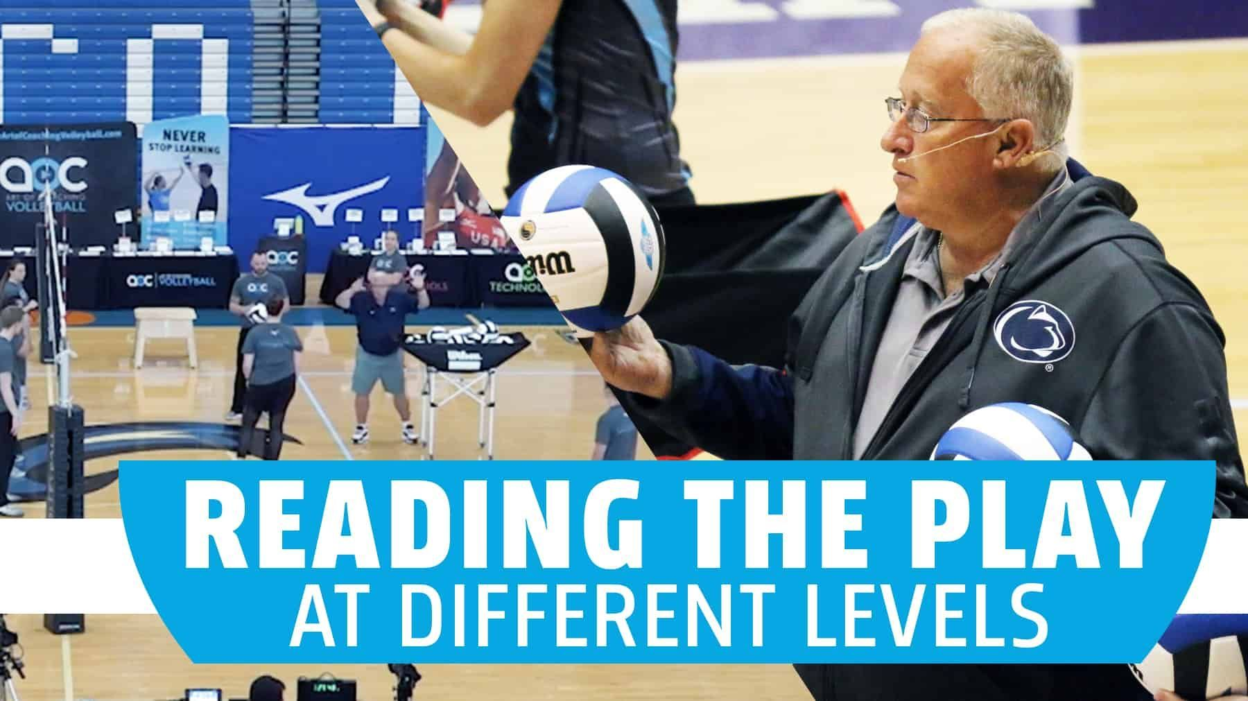 Reading The Play At Different Levels Coaching Volleyball Volleyball Coaching