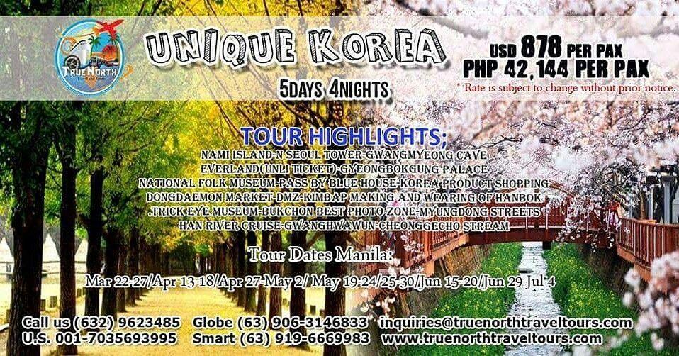 UNIQUE KOREA TOUR, 5D4N, P42,144 ($878)/PERSON, SEE TOUR ...