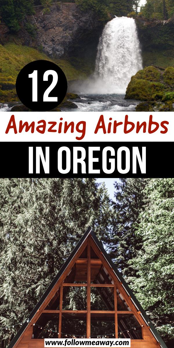 12 Amazing Airbnbs in Oregon | 12 best Airbnbs in Oregon | best oregon airbnbs | best cabins in oregon | best oregon cabins | best oregon getaways | best treehouses in oregon | where to stay in oregon #oregon #airbnb #airbnbplus