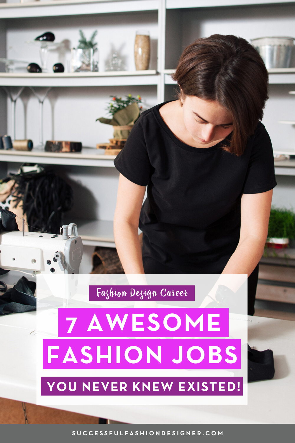Seven Awesome Fashion Jobs You Never Knew Existed Free Guide To Getting Your Dream Fashion Job Fashion Jobs Career In Fashion Designing Fashion Design Jobs