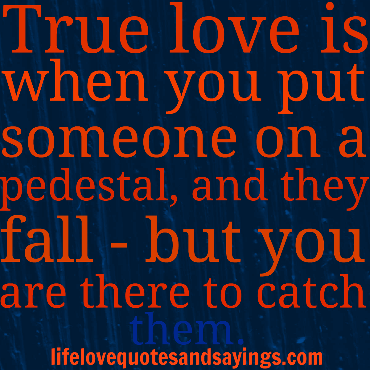 love quotes unknown authors True Love Love Quotes And SayingsLove Quotes And Sayings