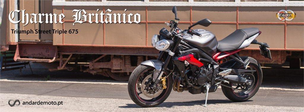 Comparativo MV Agusta Brutale 675 / Triumph Street Triple R / Yamaha MT09 - Tricilíndricas Naked de média cilindrada - Parte 3: Triumph Street Triple R - Charme Britânico - Test drives - Andar de Moto